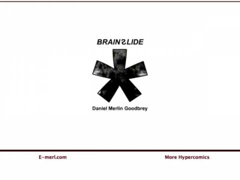Brain Slide (navigation filmée #1)