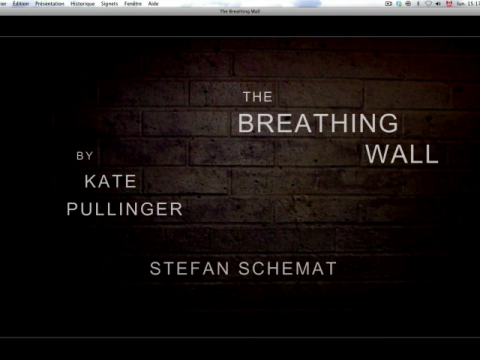 The Breathing Wall (navigation filmée #1)