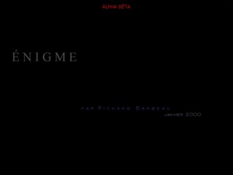 Énigme (navigation filmée #1)